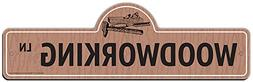 SignMission Woodworking Street Sign   Indoor/Outdoor   Funny