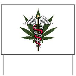 Yard Sign Medical Marijuana Caduceus Symbol