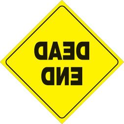 "VOSS SIGNS YELLOW PLASTIC REFLECTIVE SIGN 12"" - DEAD END, Ma"