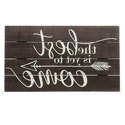 Barnyard Designs The Best Is Yet To Come Rustic Wood Hanging